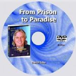 From Prison To Paradise - David Icke. [DVD - 6h20m]